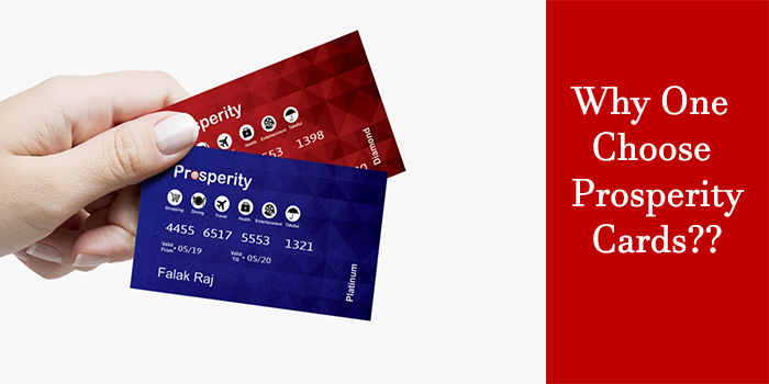 Why One Should Buy Prosperity Card?